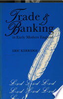 Trade and Banking in Early Modern England