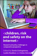Children, Risk and Safety on the Internet