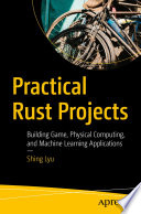 Practical Rust Projects