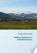 Trekking Abenteuer in Nordskandinavien