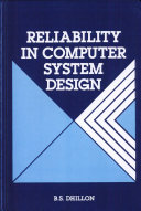 Reliability in Computer System Design