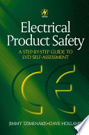 Electrical Product Safety  A Step by Step Guide to LVD Self Assessment
