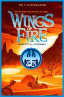 Prisoners (Wing of Fire: Winglets #1) Book