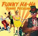 Funny Ha-Ha, Funny Peculiar