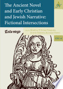 The Ancient Novel and Early Christian and Jewish Narrative