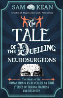 The Tale of the Duelling Neurosurgeons Book PDF