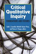 Critical Qualitative Inquiry