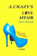 A Crazy s Love Affair