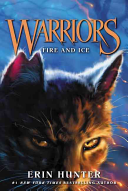 Warriors #2: Fire and Ice Hunter S Warriors Series A 1 National Bestseller With New