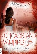 Chicagoland Vampires   Von Biss zu Biss