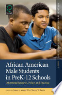 African American Male Students In Prek 12 Schools