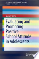 Evaluating And Promoting Positive School Attitude In Adolescents
