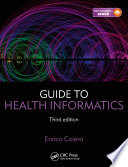 Guide to Health Informatics  Third Edition