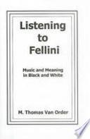 Listening to Fellini