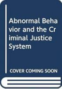 Abnormal Behavior and the Criminal Justice System