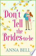 Don t Tell the Brides to Be