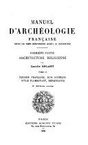 Manuel d'archéologie française, 2 tomes
