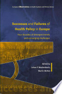 Successes And Failures Of Health Policy In Europe Four Decades Of Divergent Trends And Converging Challenges