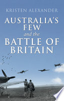 Australia s Few and the Battle of Britain
