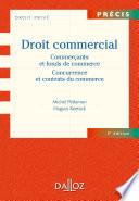 Droit Commercial Commer Ants Et Fonds De Commerce Concurrence Et Contrats Du Commerce