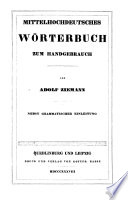Mittelhochdeutsches Wörterbuch Zum Handgebrauch ; Von Adolf Ziemann ; Nebst Grammatischer Einleitung