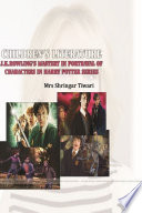 CHILDREN   S LITERATURE J K ROWLING   S MASTERY IN PORTRAYAL OF CHARACTERS IN HARRY POTTER SERIES