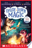 Dragon Overnight (Upside-Down Magic #4) PDF