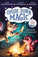 Dragon Overnight (Upside-Down Magic #4) Book