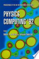 Physics Computing '92