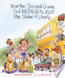 How the Second Grade Got  8 205 50 to Visit the Statue of Liberty