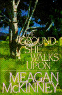 The Ground She Walks Upon : (till dawn tames the night...