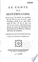 Le Comt   de Montb  liard agrandi et enrichi au pr  judice de la Franche Comt   par l   change conclu le 21 mai 1786 entre le Roi et M  le Duc de Wirtemberg