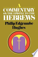 A Commentary On The Epistle To The Hebrews : ...