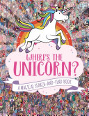 Where's the Unicorn? Gallop Around The World On An Incredible Whistle Stop
