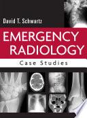 Emergency Radiology Case Studies