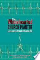 The Wholehearted Church Planter