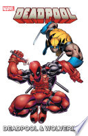 Marvel Universe Deadpool Wolverine
