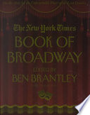 The New York Times Book of Broadway