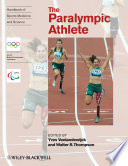 Handbook Of Sports Medicine And Science The Paralympic Athlete book