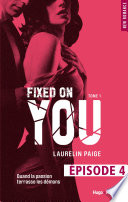 Fixed On You Tome 1 Episode 4