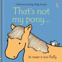 That s Not My Pony