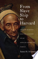 Book From Slave Ship to Harvard