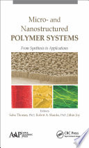 Micro And Nanostructured Polymer Systems book