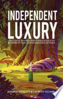 Independent Luxury