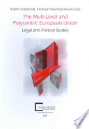 The Multi level and Polycentric European Union
