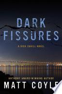 Dark Fissures