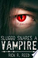Sluggo Snares a Vampire