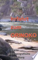 Irrfahrt Zum Orinoko