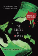 The Silence of Murder So When Jeremy Is Accused Of Killing