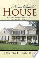 Nana Smith's House